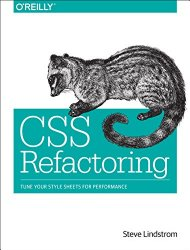 CSS Refactoring: Tune Your Style Sheets for Performance