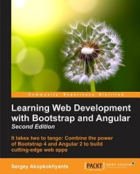 Learning Web Development with Bootstrap and Angular – Second Edition