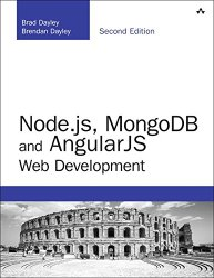 Node.js, MongoDB and Angular Web Development: The definitive guide to using the MEAN stack to build web applications (2nd Edition) (Developer's Library)