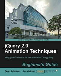 jQuery 2.0 Animation Techniques: Beginner's Guide