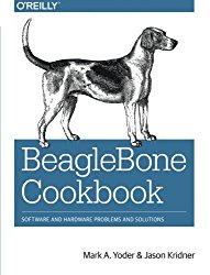 BeagleBone Cookbook: Software and Hardware Problems and Solutions