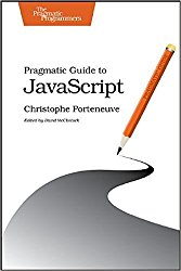 Pragmatic Guide to JavaScript (Pragmatic Programmers)
