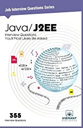 Java/J2EE Interview Questions You'll Most Likely Be Asked (Job Interview Questions Series) (Volume 10)