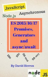 Asynchronous Node.js/JavaScript with ES-2015/2016 Promises, Generators and Async/Await