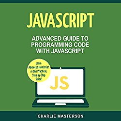 JavaScript: Advanced Guide to Programming Code with JavaScript