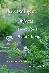 Javascript: Objects, Functions and Event Loops