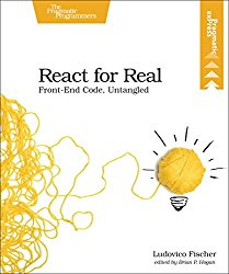 React for Real: Front-End Code, Untangled