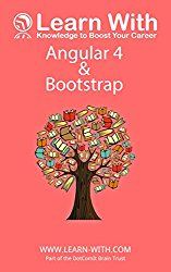 Learn With: Angular 4 and Bootstrap