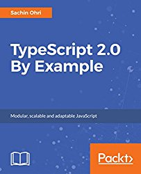TypeScript 2.0 By Example