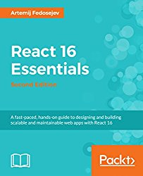 React 16 Essentials – Second Edition