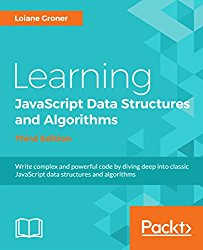 Learning JavaScript Data Structures and Algorithms – Third Edition