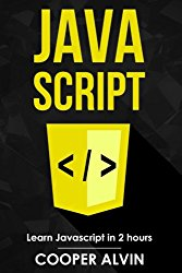 Javascript: Learn Javascript in 2 hours and start programming today!
