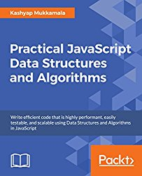 Practical JavaScript Data Structures and Algorithms