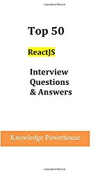 Top 50 ReactJS Interview Questions & Answers