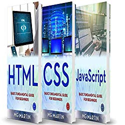 Programming for Beginners: 3 Books in 1 – HTML+CSS+JavaScript: Basic Fundamental Guide for Beginners