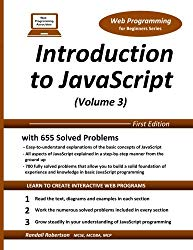 Introduction to JavaScript (Volume 3) (Web Programming for Beginners Series)